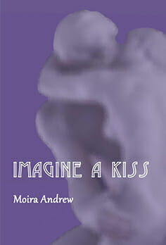 Moira Andrew Imagine a Kiss
